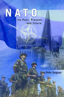 NATO: Its Past, Present and Future