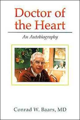 Doctor of the Heart: An Autobiography