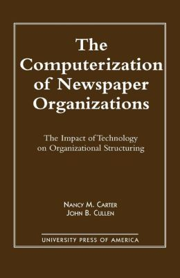 Computerization Of Newspaper Organizations