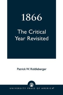 The Critical Year Revisited, 1866