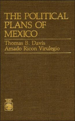 The Political Plans of Mexico