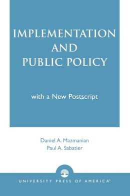 Implementation And Public Policy