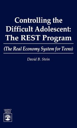 Controlling the Difficult Adolescent: The Rest Program