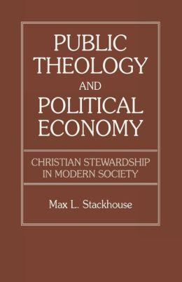Public Theology And Political Economy