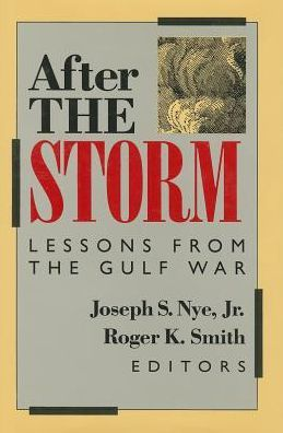 After the Storm; Lessons from the Gulf War