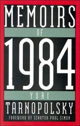 Memoirs of 1984