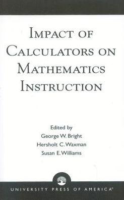 Impact of Calculators on Mathematics Instruction