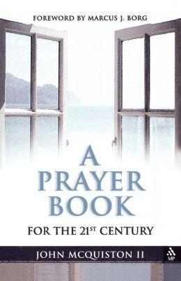 A Prayer Book For The Twenty-First Century