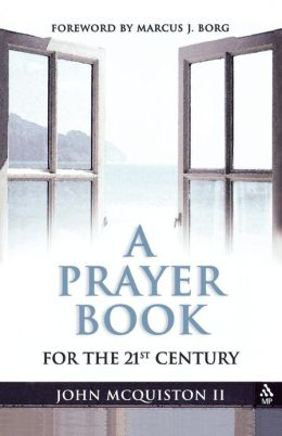 A Prayer Book For The Twenty-First Century