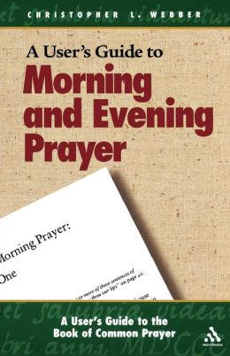 A User's Guide To The Book Of Common Prayer