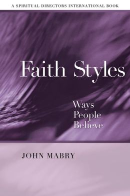 Faith Styles: Ways People Believe