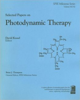 Selected Papers on Photodynamic Therapy