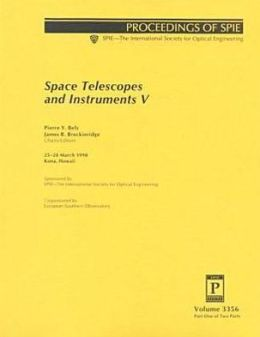 Space Telescopes and Instruments V