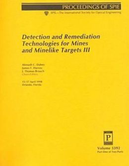 Detection and Remediation Technologies for Mines and Minelike Targets III
