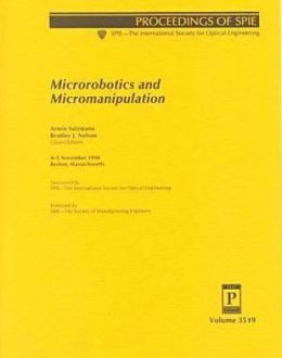 Microrobotics and Micromanipulation