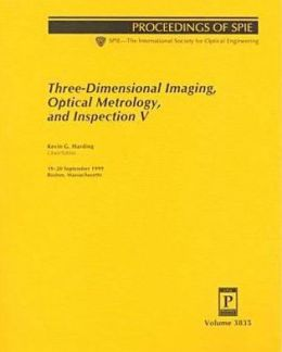 Three-Dimensional Imaging, Optical Metrology, and Inspection V