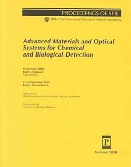 Advanced Materials and Optical Systems for Chemical and Biological Detection : 21-22 September 1999 Boston, Massachusetts