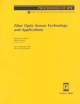 Fiber Optic Sensor Technology and Applications