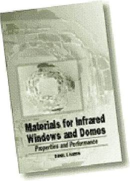 Materials for Infrared Window and Dome Materials: Properties and Performance