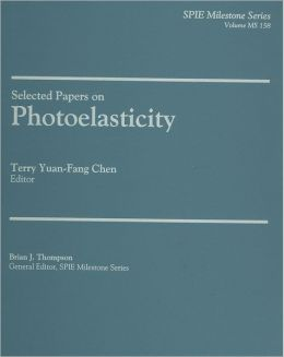 Selected Papers on Photoelasticity