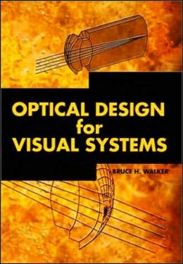 Optical Design for Visual Systems