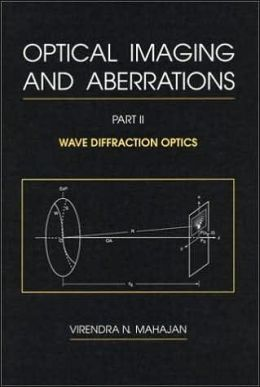 Optical Imaging and Aberrations, Part II. Wave Diffraction Optics