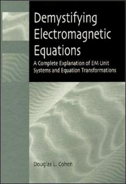 Demystifying Electromagnetic Equations: A Complete Explanation of EM Unit Systems and Equation Transformations