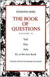 The Book of Questions: Volume II [Yael; Elya; Aely; El, or the Last Book]