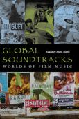 Global Soundtracks: Worlds of Film Music
