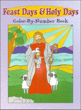 Feast Days and Holy Days Color-by-Number Book