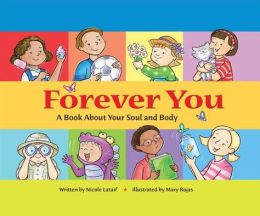 Forever You: A Book about Your Soul and Body