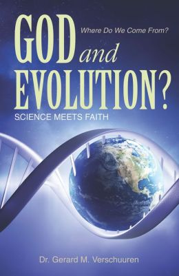 God and Evolution? Science Meets Faith
