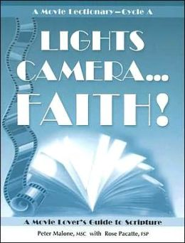 Lights, Camera. . . Faith!: A Movie Lover's Guide to Scripture