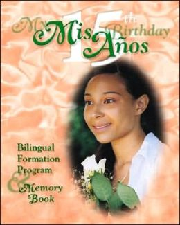 My Quinceanera Student Book: Bilingual Formation Program and Remembrance Book