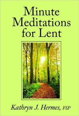 Minute Meditations for Lent