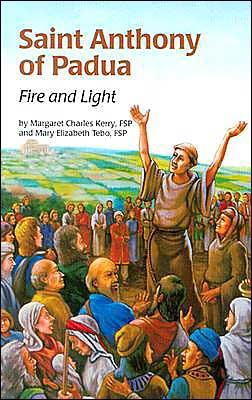 Saint Anthony of Padua: Fire and Light