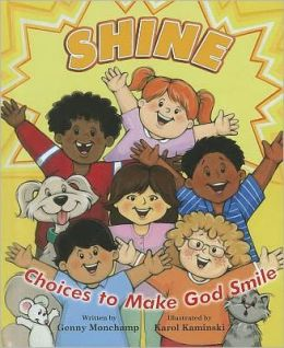 Shine: Choices to Make God Smile
