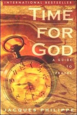 Time for God: A Guide to Prayer