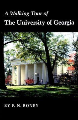 A Walking Tour of the University of Georgia