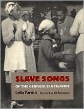 Slave Songs of the Georgia Sea Islands
