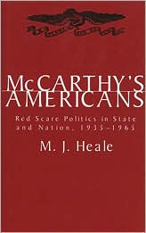 McCarthy's Americans: Red Scare Politics in State and Nation, 1935-1965