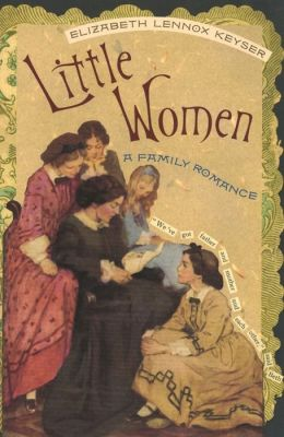 Little Women: A Family Romance