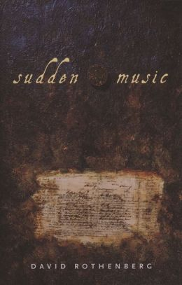 Sudden Music: Improvisation, Sound, Nature