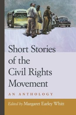 Short Stories of the Civil Rights Movement: An Anthology