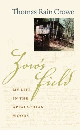 Zoro's Field: My Life in the Appalachian Woods