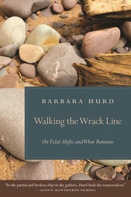 Walking the Wrack Line: On Tidal Shifts and What Remains