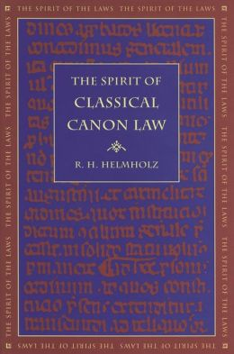 The Spirit of Classical Canon Law