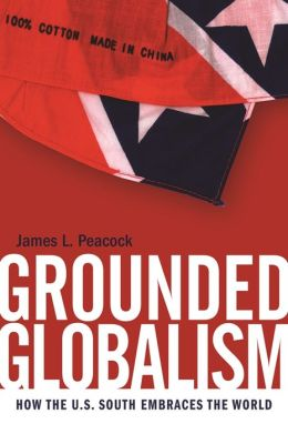 Grounded Globalism: How the U.S. South Embraces the World