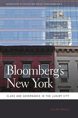 Bloomberg's New York: Class and Governance in the Luxury City