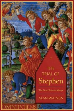 The Trial of Stephen
